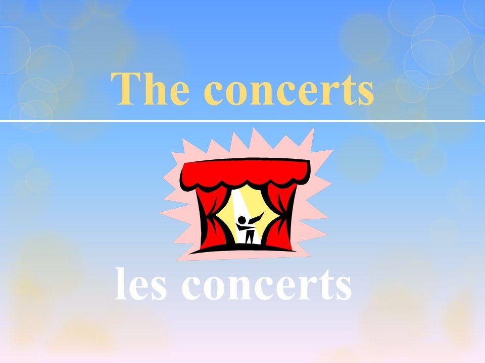 The concerts les concerts