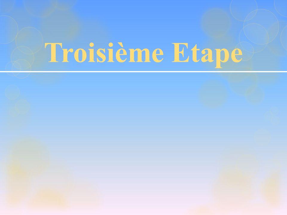 Troisième Etape