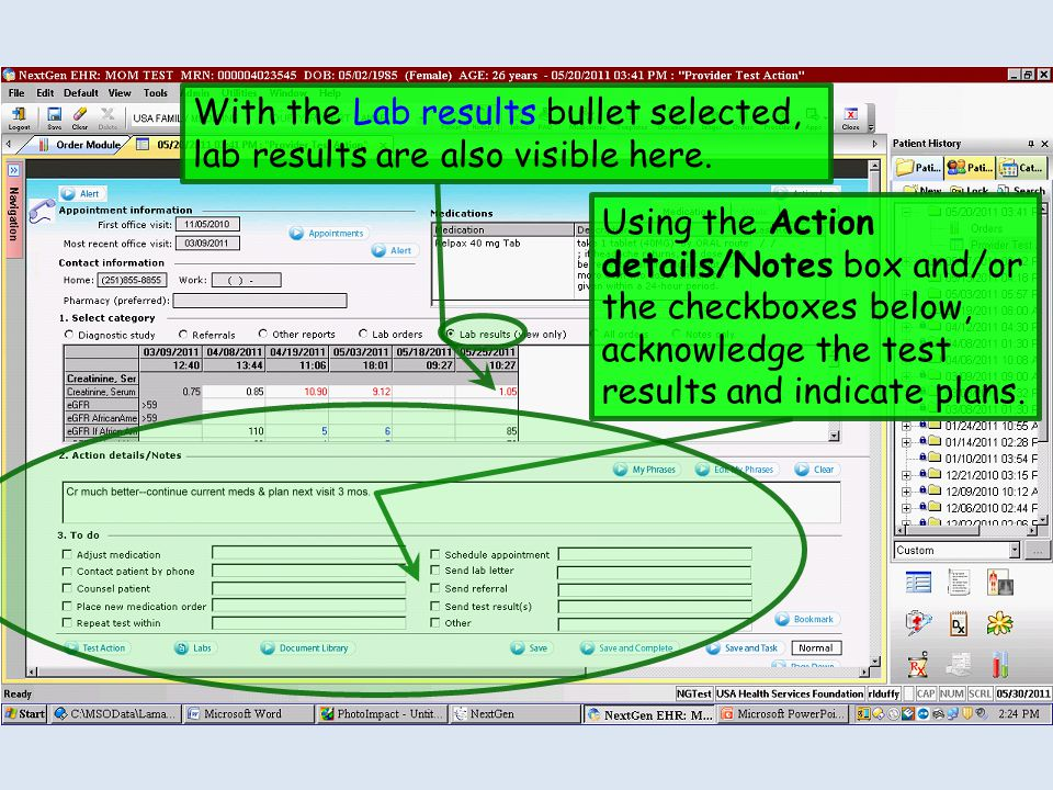 Using the Action details/Notes box and/or the checkboxes below, acknowledge the test results and indicate plans. With the Lab results bullet selected,