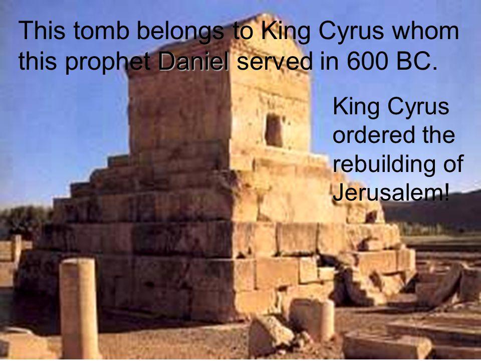 King Cyrus ordered the rebuilding of Jerusalem.