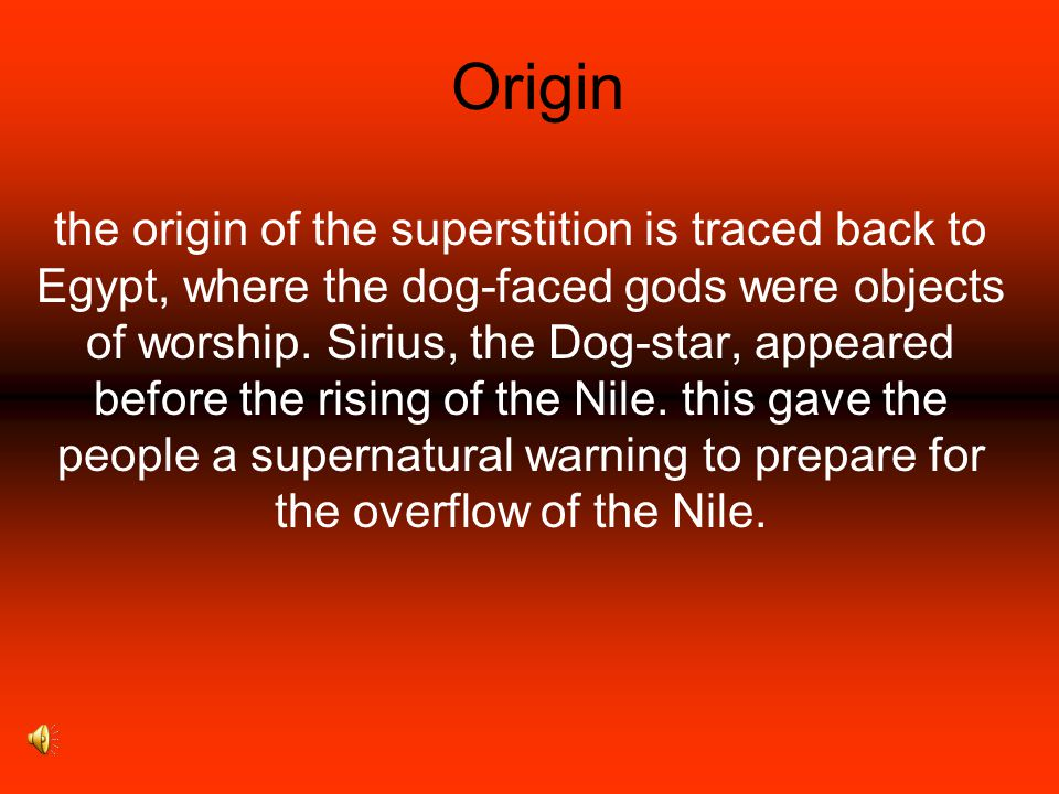 Definition Superstition is a belief in an event that causes another bad event of which there is no way of linking the two events.