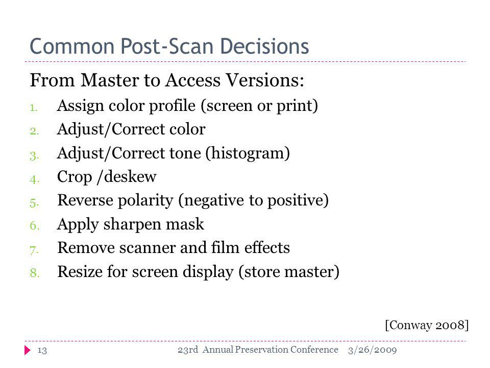 Common Post-Scan Decisions From Master to Access Versions: 1.