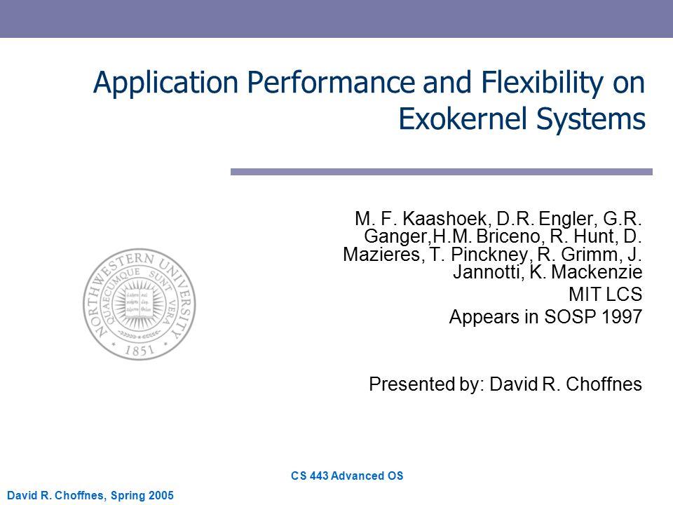 CS 443 Advanced OS David R.