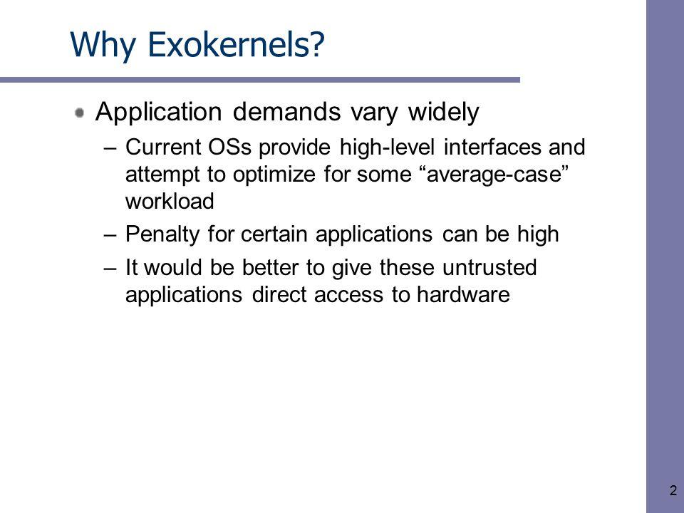 2 Why Exokernels.