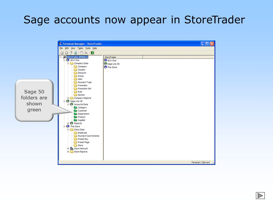 Sage accounts now appear in StoreTrader Sage 50 folders are shown green
