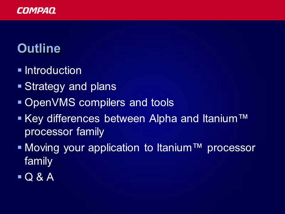 TerminologyTerminology  IA-64 Intel® processor architecture  Itanium™ processor family - Family of microprocessors that implement IA-64  Itanium Specific member of the family