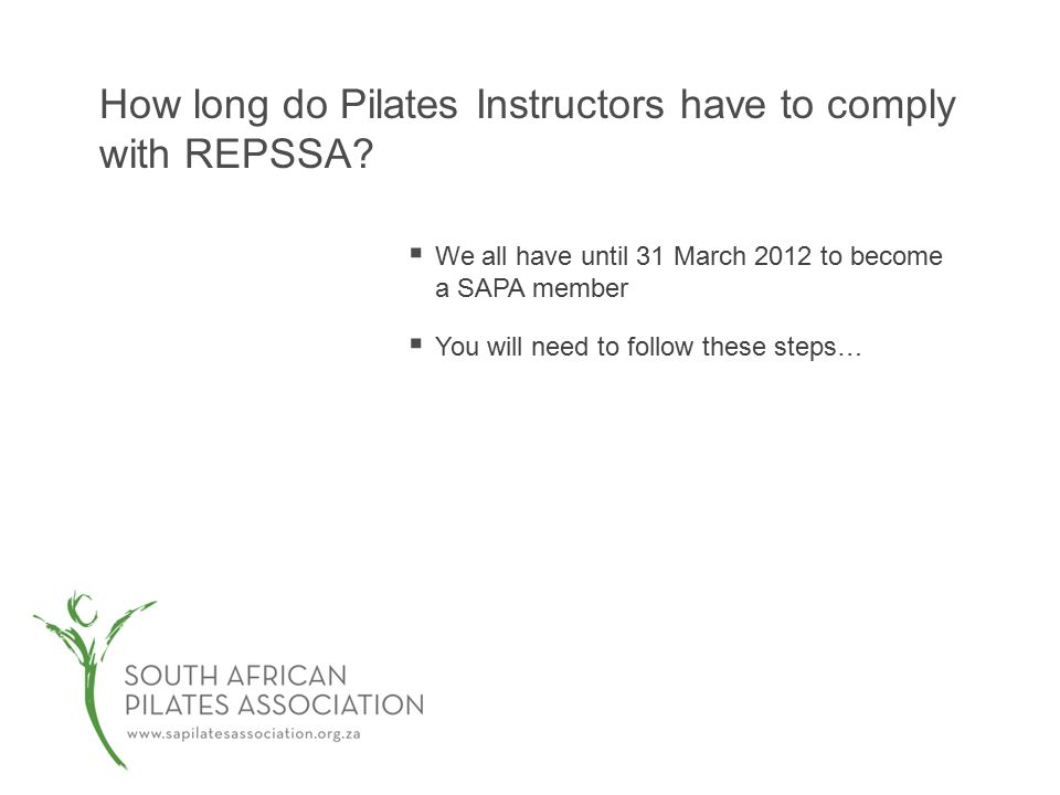 How long do Pilates Instructors have to comply with REPSSA.