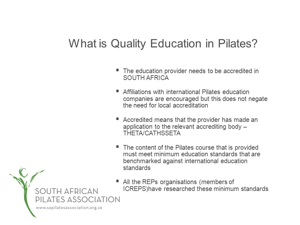 What is Quality Education in Pilates.