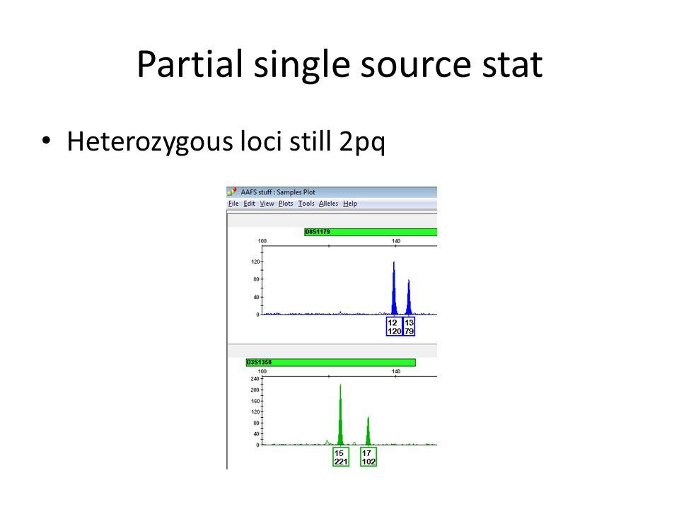 Partial single source stat Heterozygous loci still 2pq