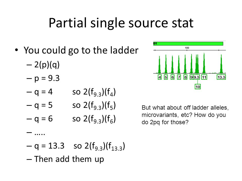 Partial single source stat You could go to the ladder – 2(p)(q) – p = 9.3 – q = 4 so 2(f 9.3 )(f 4 ) – q = 5 so 2(f 9.3 )(f 5 ) – q = 6 so 2(f 9.3 )(f