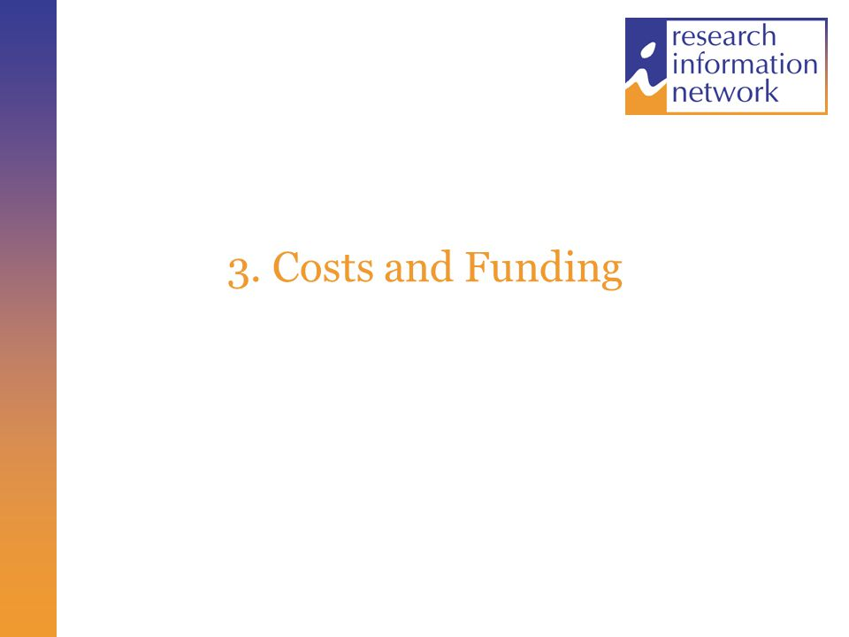 3. Costs and Funding