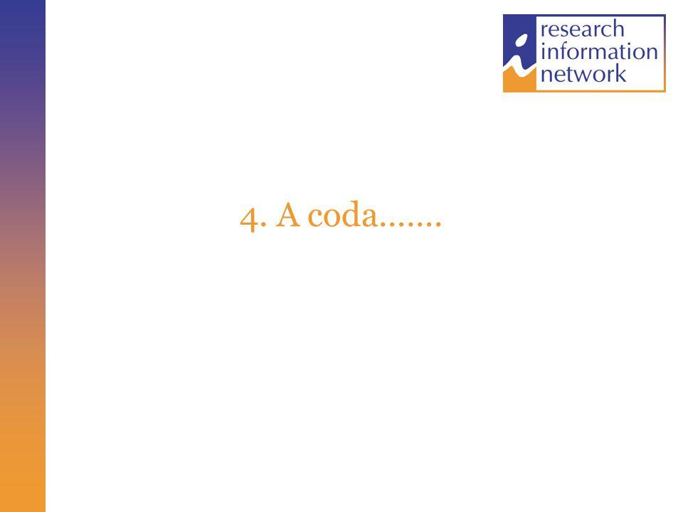 4. A coda…….