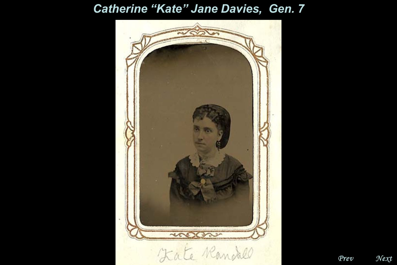NextPrev. Catherine Jane Davies' Brother, Gen. 7 Unconfirmed Identification