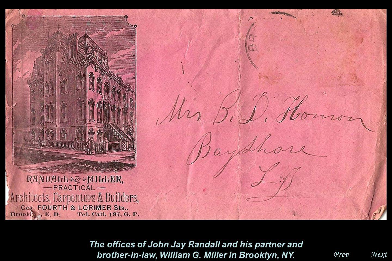 NextPrev. John Jay Randall was born in Ridge and lived in Ridge, Brooklyn and Freeport, LI.