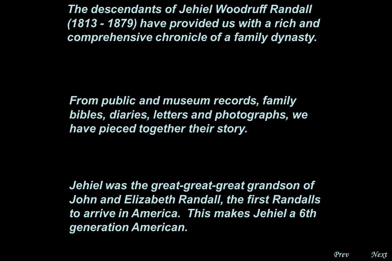 Next The Descendants of Jehiel Woodruff Randall A Living Family Scrapbook