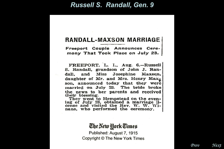 NextPrev. Russell S. Randall, Gen 9 Russell was a lifelong resident of Freeport, LI.