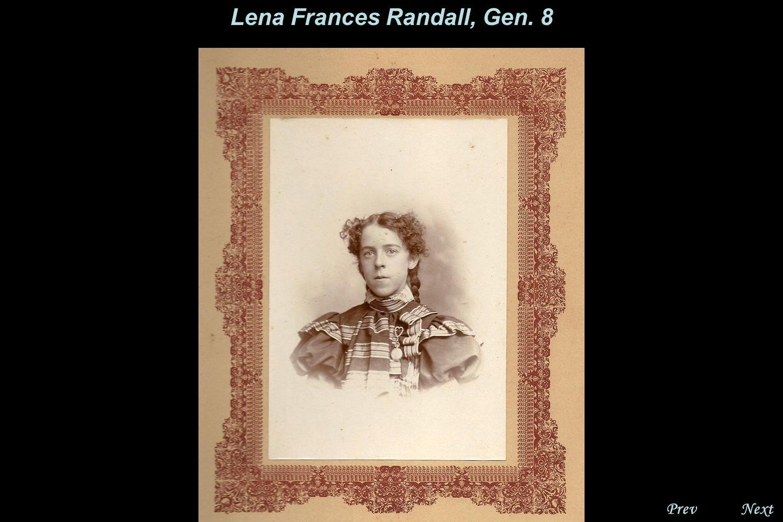 NextPrev. Lena Frances Randall, Gen. 8 Lena's class picture, 1892.