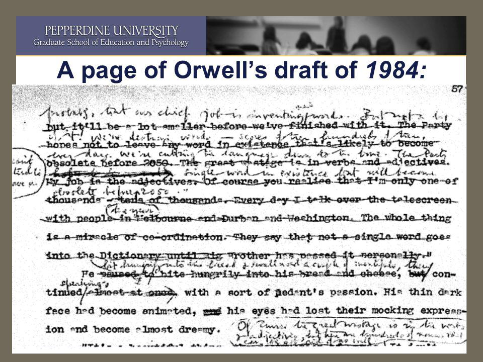 INSPIRATION for change A page of Orwell's draft of 1984: