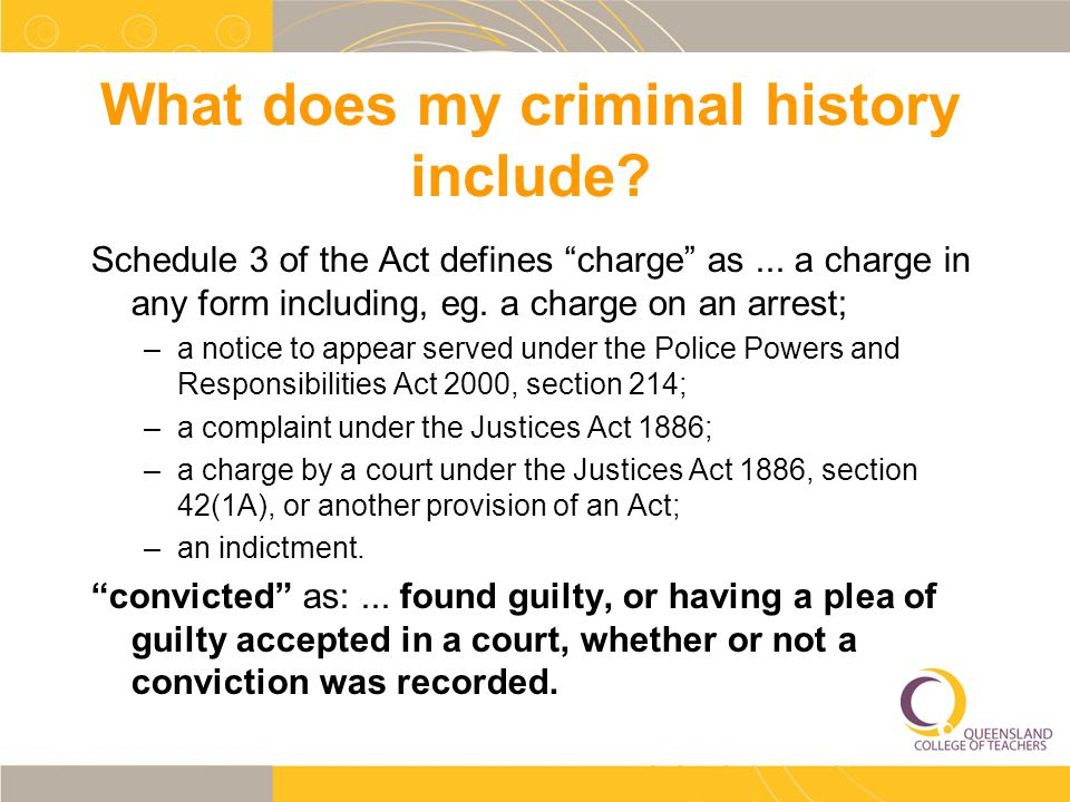 What does my criminal history include. Schedule 3 of the Act defines charge as...