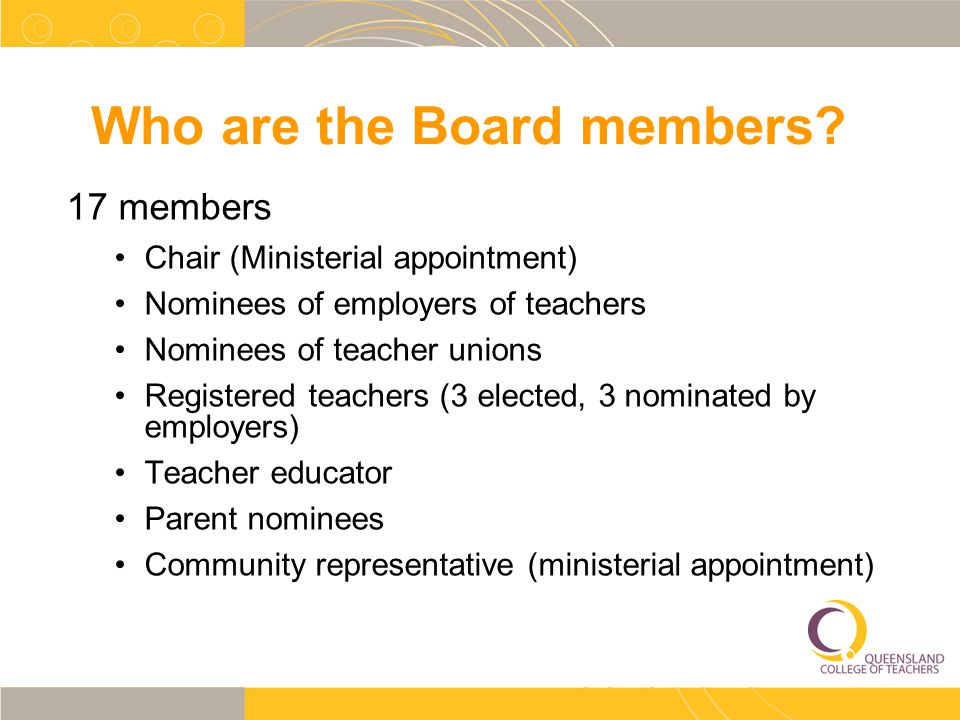 Who are the Board members.