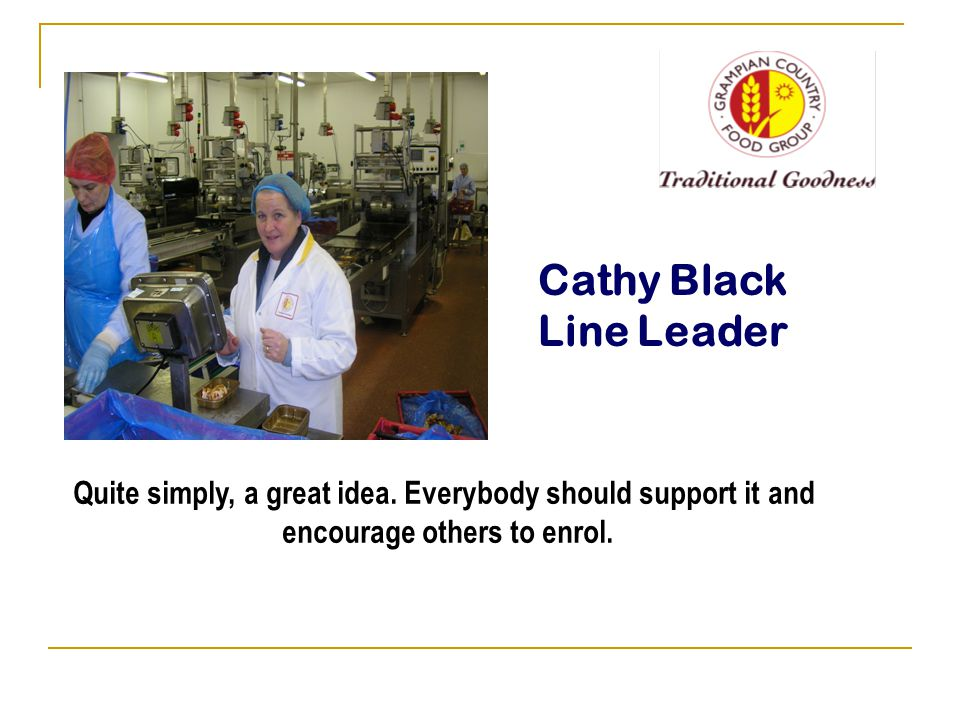 Cathy Black Line Leader Quite simply, a great idea.