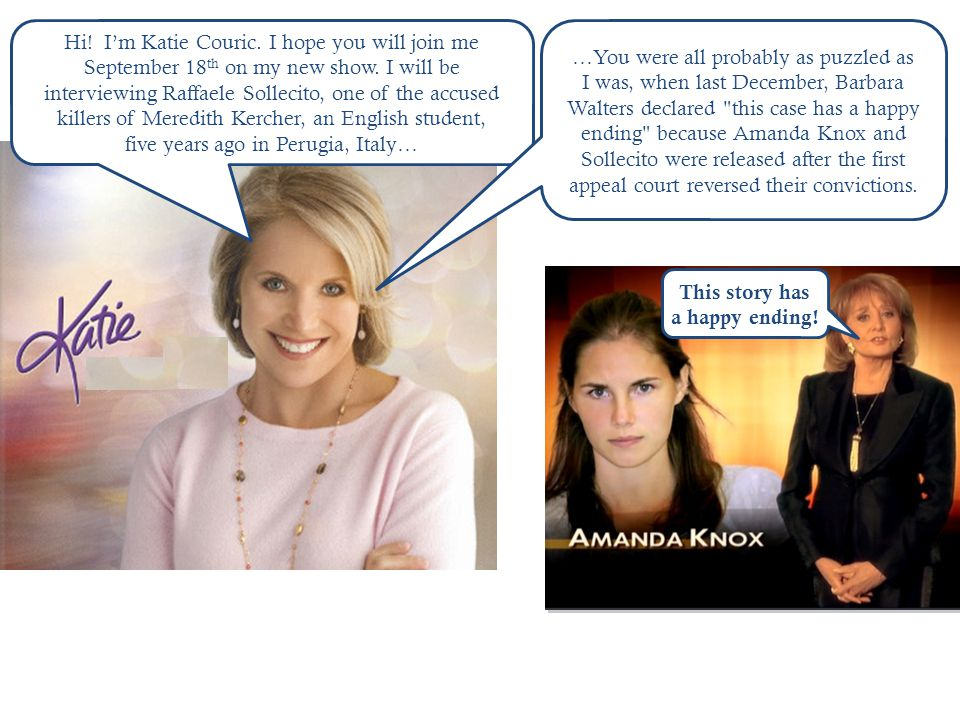 Hi. I'm Katie Couric. I hope you will join me September 18 th on my new show.