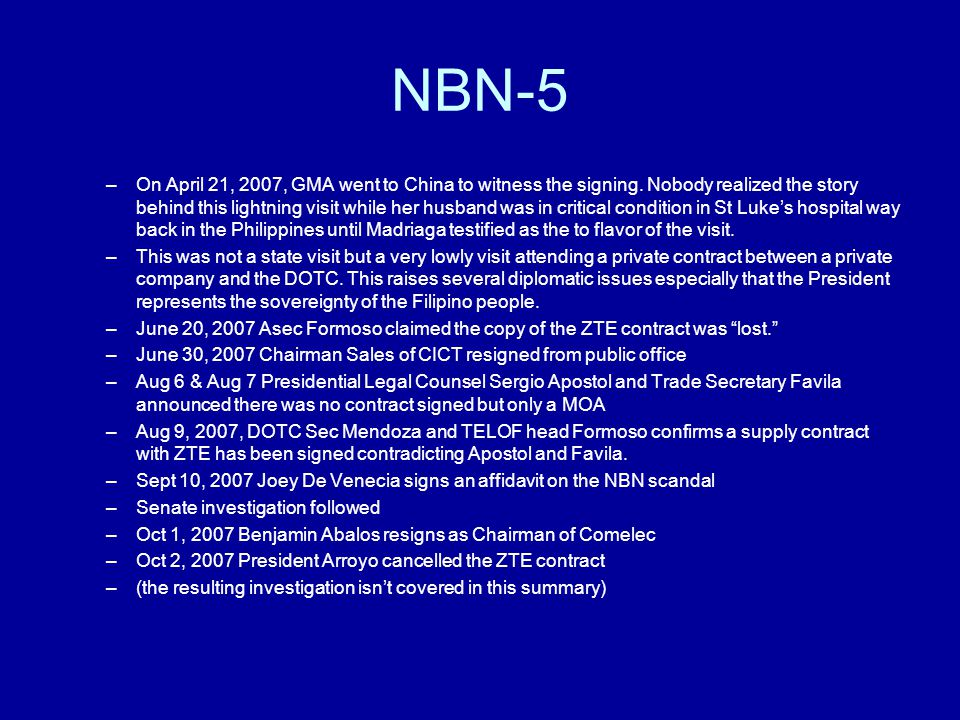 NBN-5 –On April 21, 2007, GMA went to China to witness the signing.