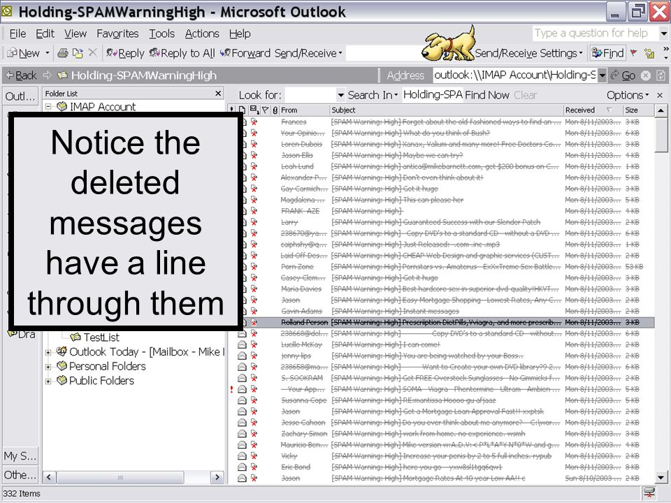 Note: Deleted Messages are NOT Purged from the system