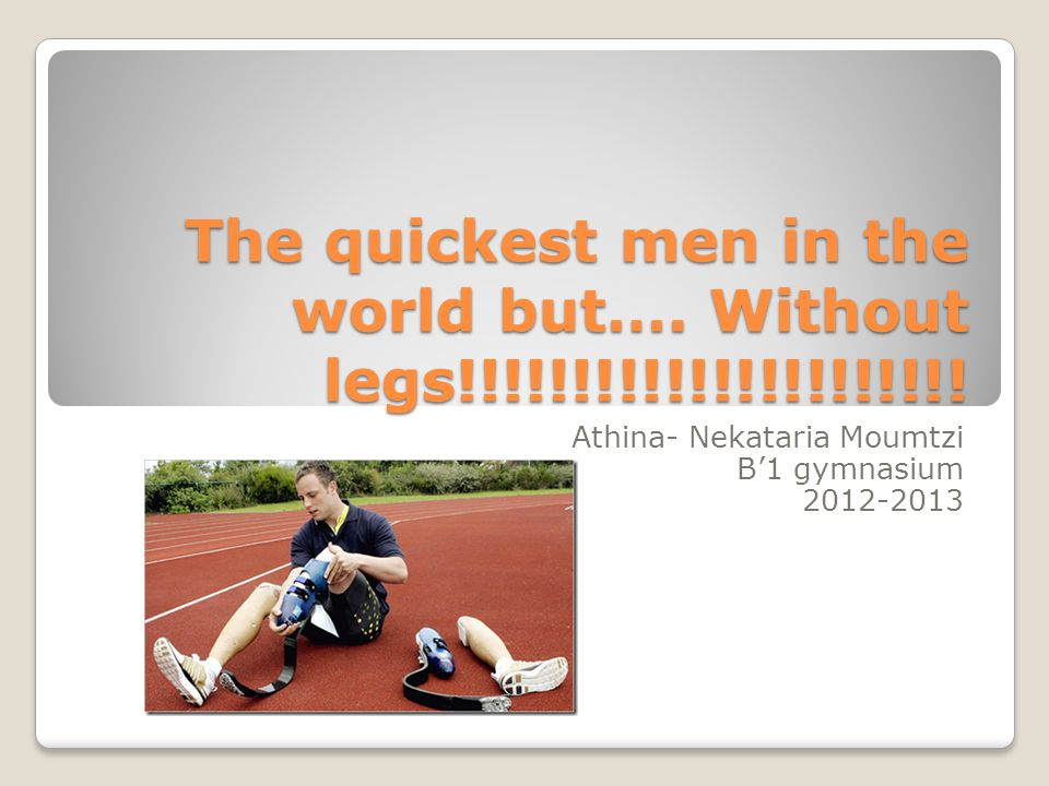 Who is……….Who is………. His name is Oskar Pistorious !!.