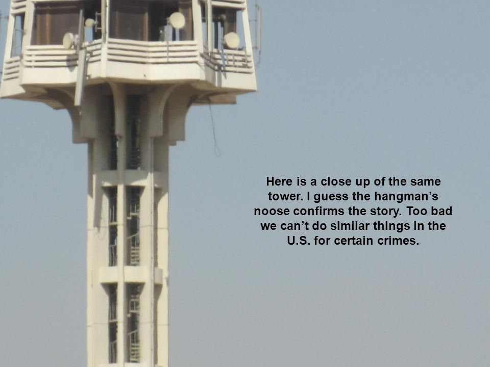 Here is a close up of the same tower. I guess the hangman's noose confirms the story.
