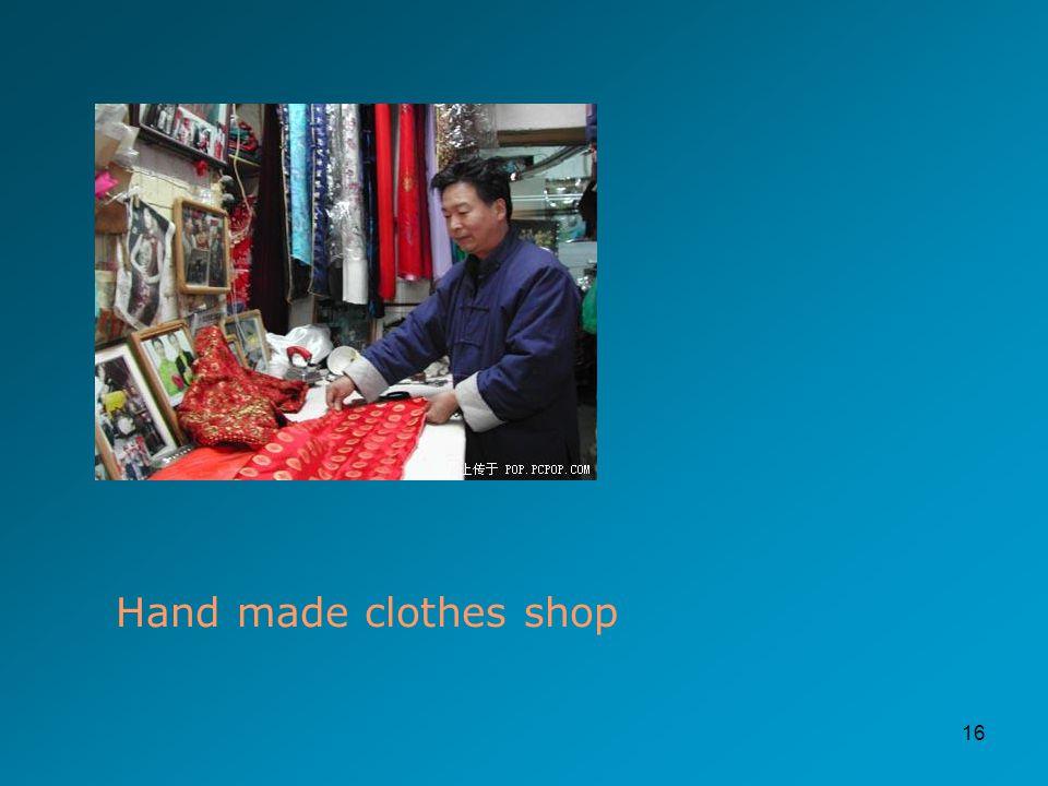 16 Hand made clothes shop