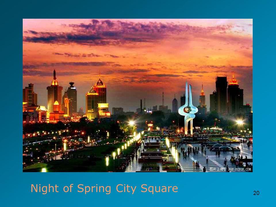 20 Night of Spring City Square