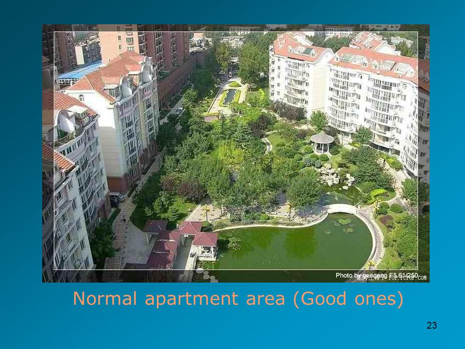 23 Normal apartment area (Good ones)