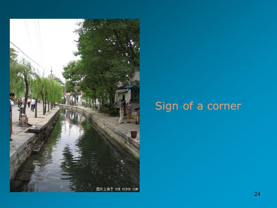 24 Sign of a corner