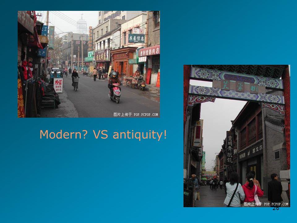 26 Modern VS antiquity!
