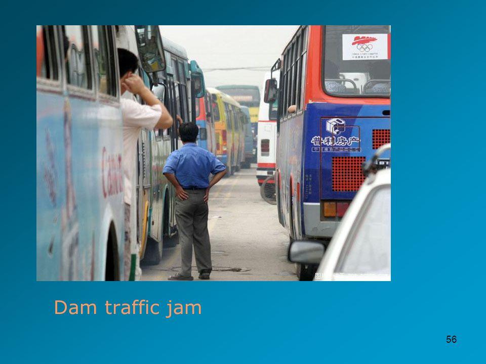 56 Dam traffic jam