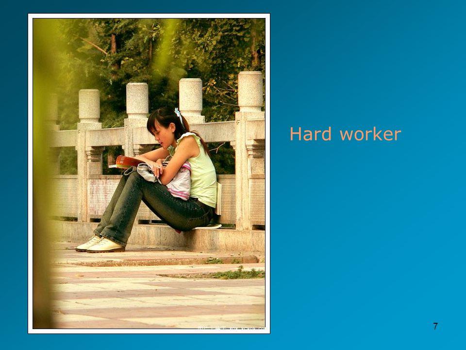 7 Hard worker