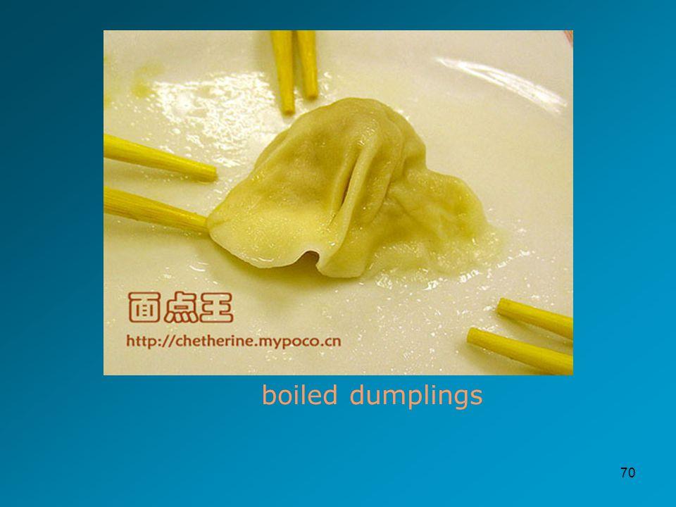 70 boiled dumplings