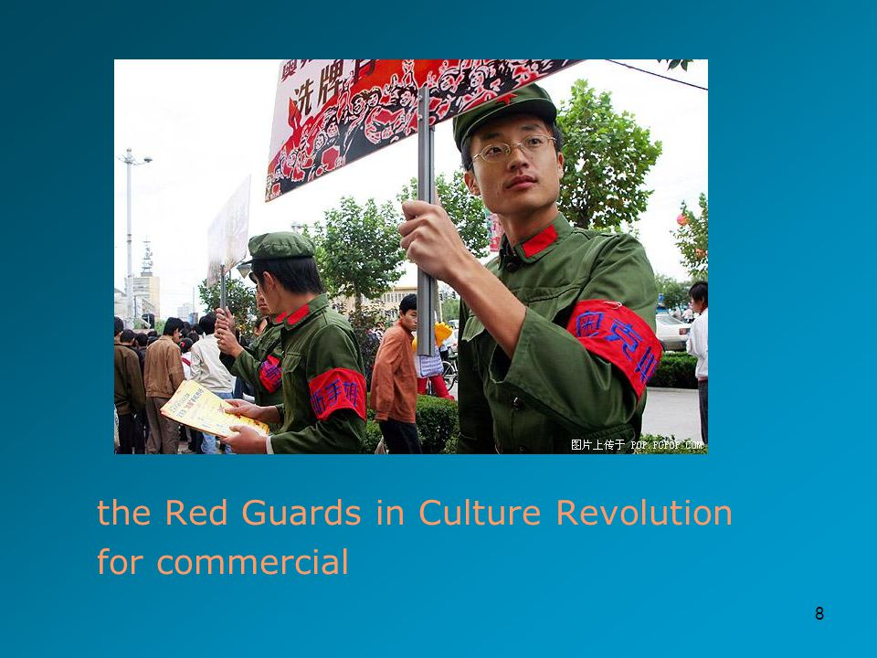 8 the Red Guards in Culture Revolution for commercial