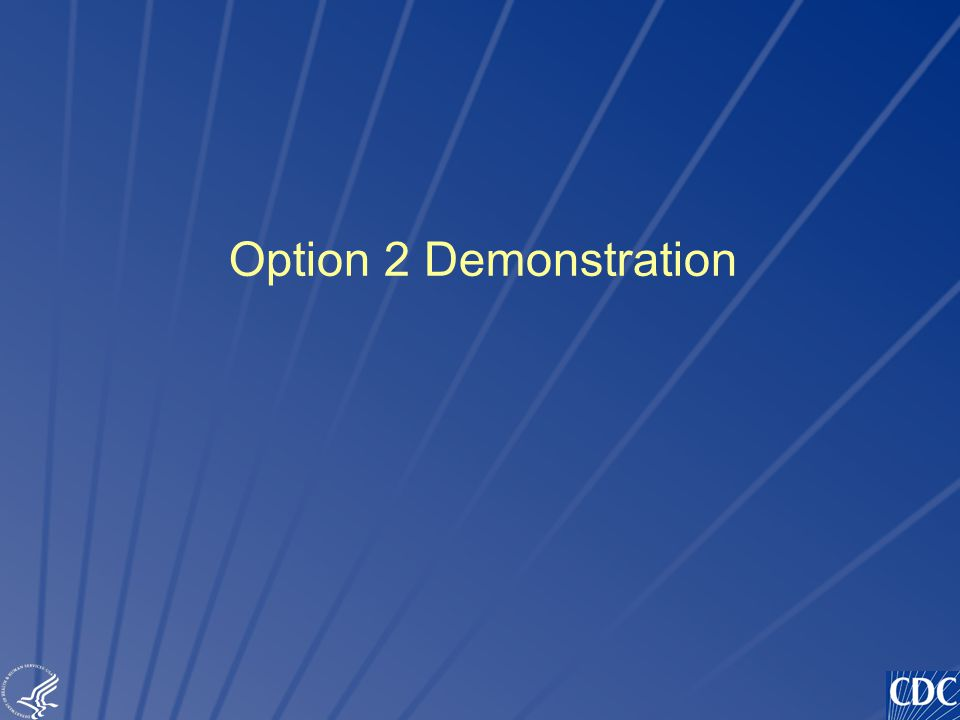 TM Option 2 Demonstration