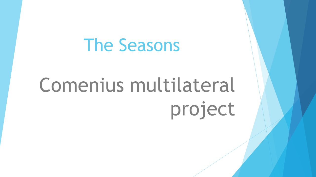 The Seasons Comenius multilateral project