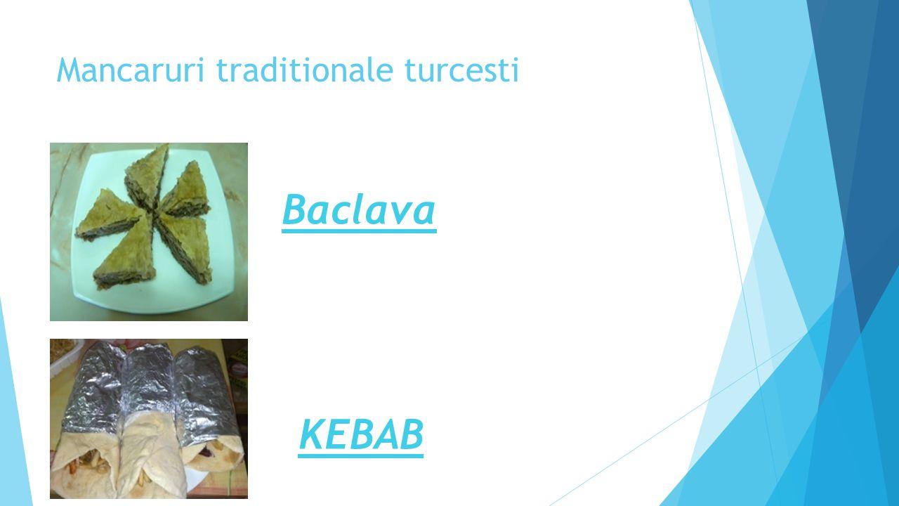Mancaruri traditionale turcesti Baclava KEBAB
