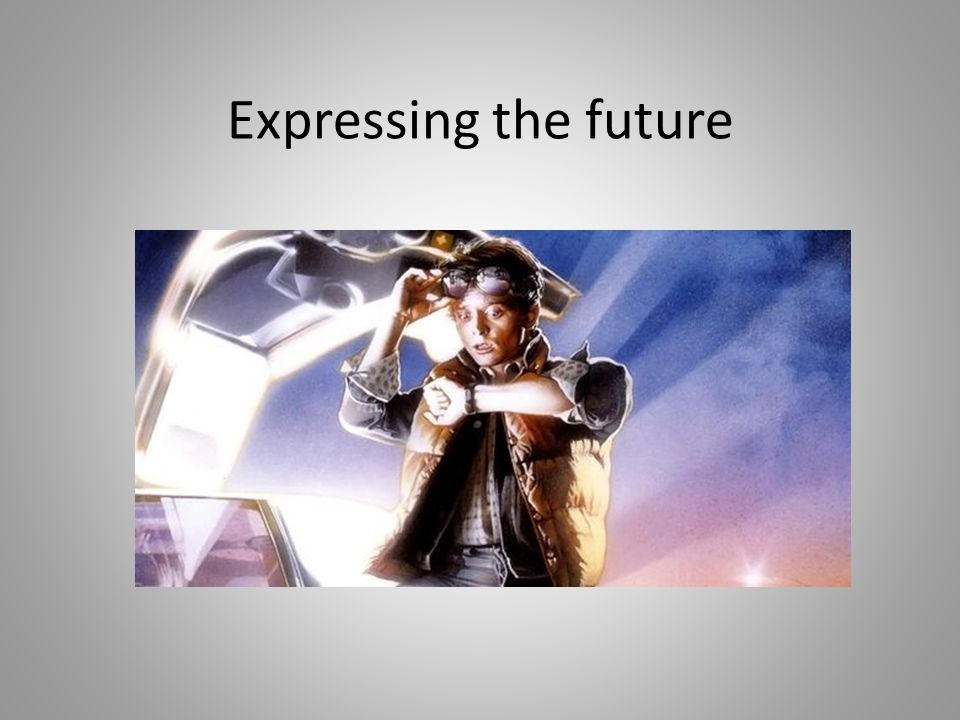 Expressing the future