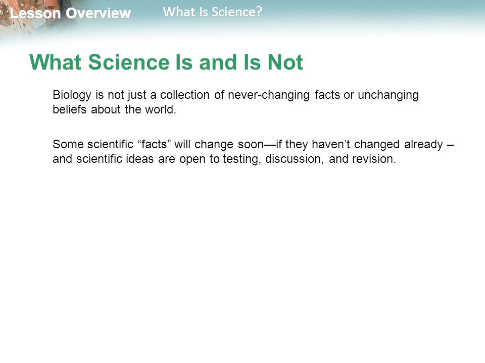 Lesson Overview Lesson Overview What Is Science.