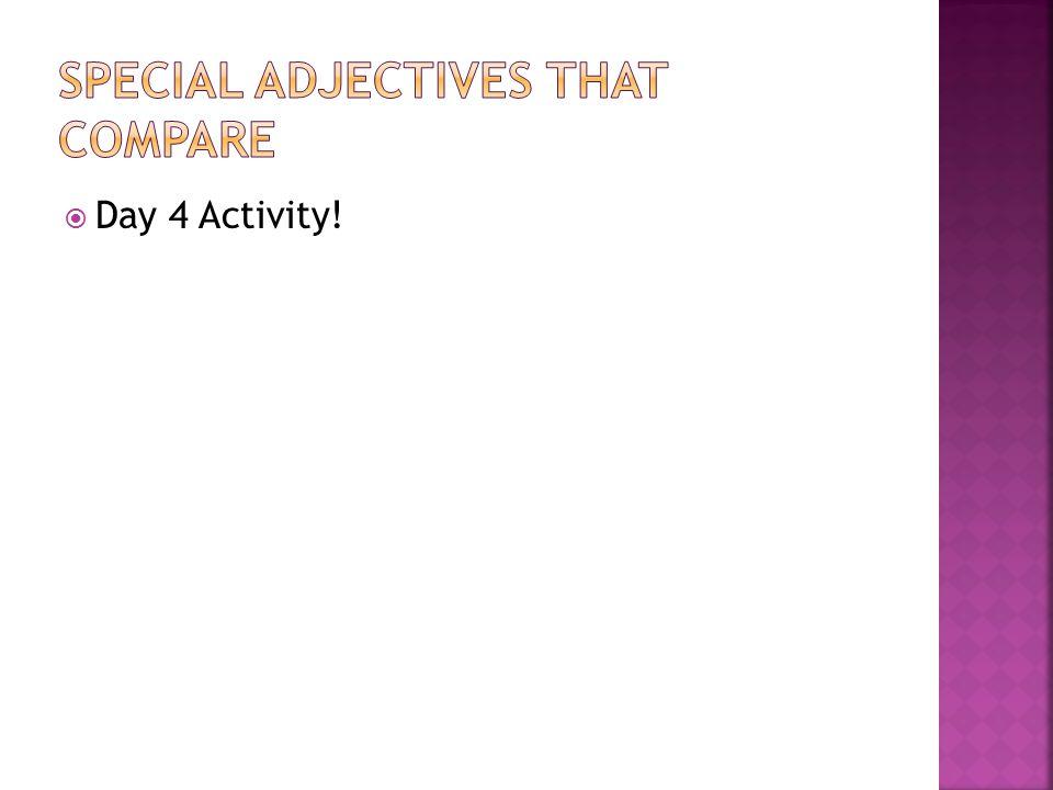  Day 4 Activity!
