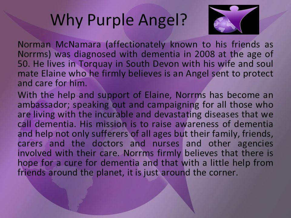 Why Purple Angel.