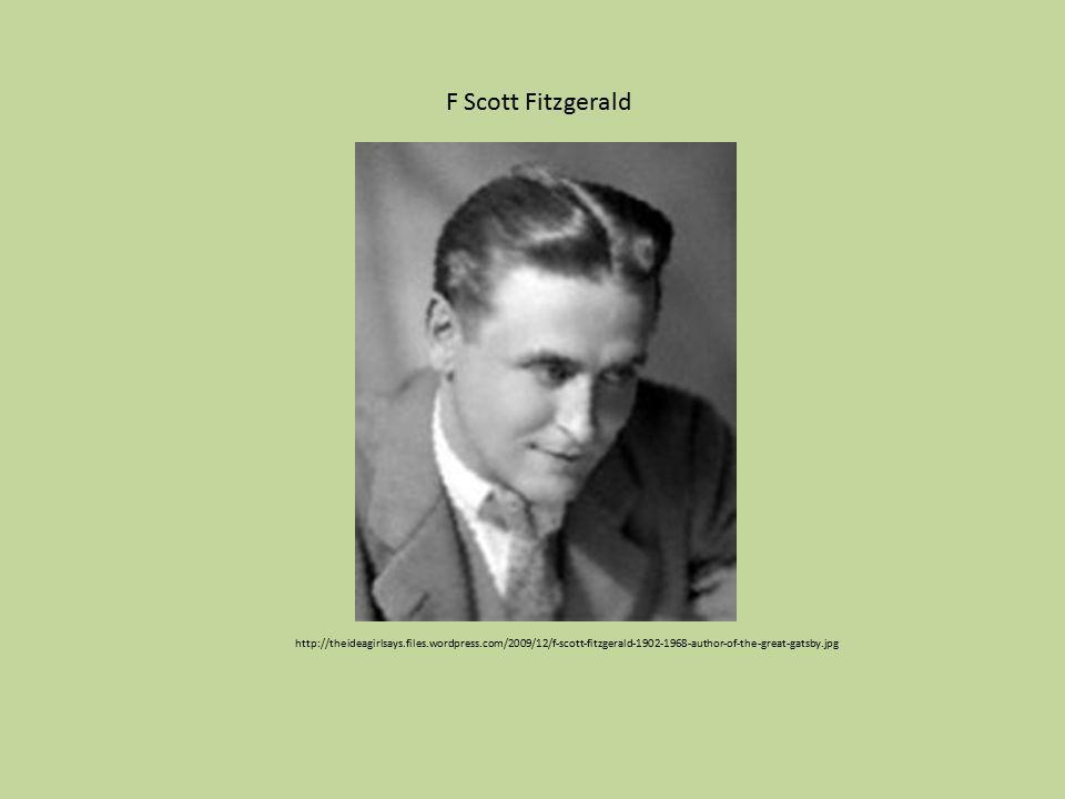 http://theideagirlsays.files.wordpress.com/2009/12/f-scott-fitzgerald-1902-1968-author-of-the-great-gatsby.jpg F Scott Fitzgerald