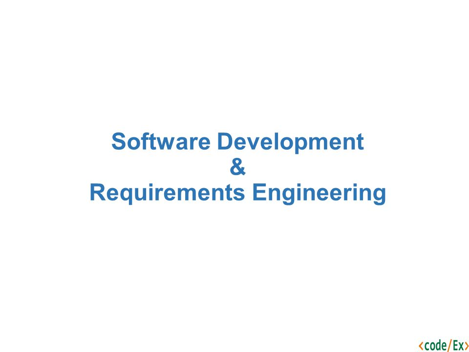 Software Development & Requirements Engineering