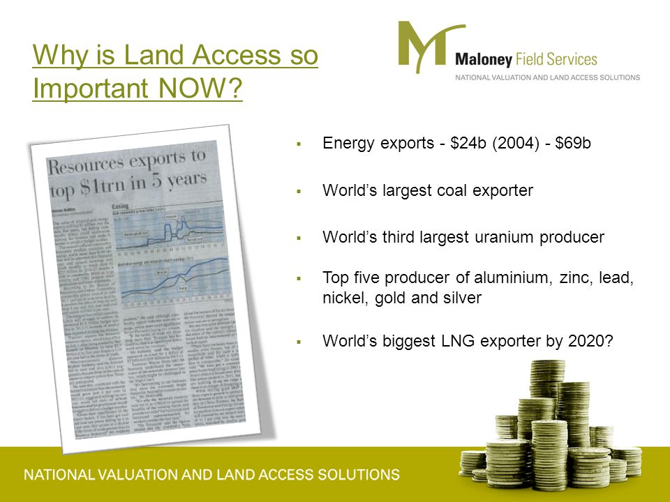 Why is Land Access so Important Now contd….