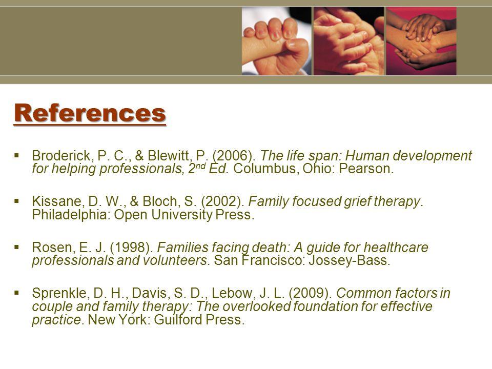 References  Broderick, P. C., & Blewitt, P. (2006).